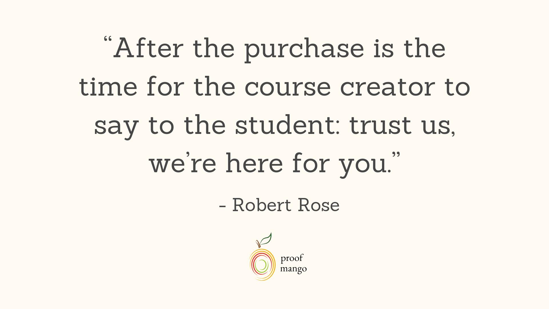 Robert Rose Quote